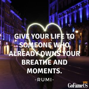 rumi quotes about love , life and friendship