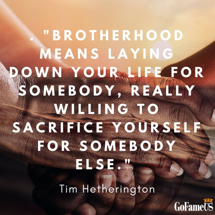 quotes on brotherhood and brotherly love