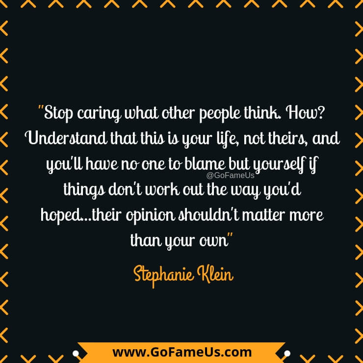 Quotes About Not Caring What Others Think 30 Quotes About Not Caring What Others Think Of You   GoFameUs Quotes About Not Caring What Others Think