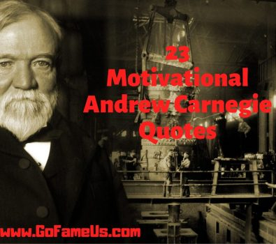 23 Motivational Andrew Carnegie Quotes