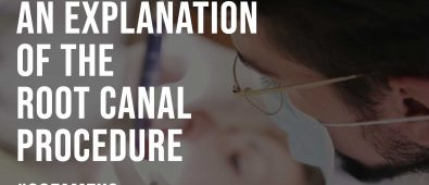 An Explanation Of The Root Canal Procedure