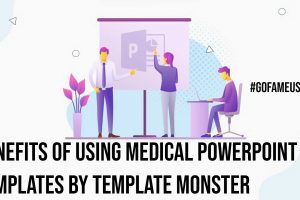 Benefits of Using Medical PowerPoint Templates by Template Monster