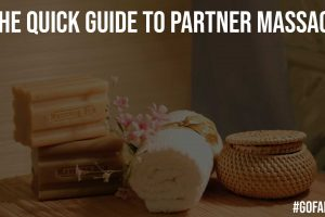 The Quick Guide to Partner Massage