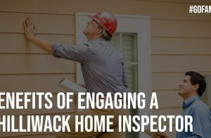 Benefits of Engaging a Chilliwack Home Inspector