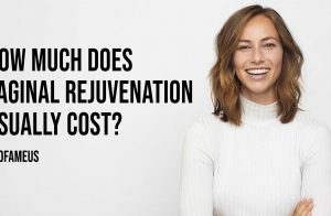 How Much Does Vaginal Rejuvenation Usually Cost