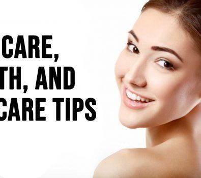 Self Care Health and Skincare Tips