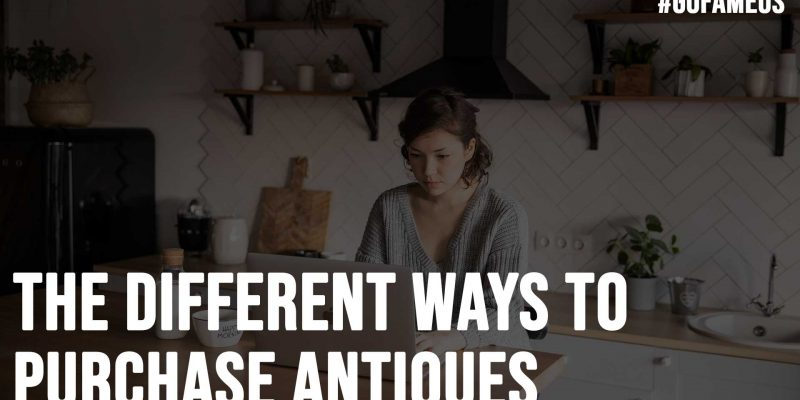 The Different Ways To Purchase Antiques