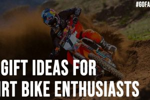 5 Gift Ideas for Dirt Bike Enthusiasts