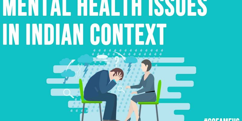 Mental Health Issues In Indian Context