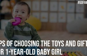 Tips of Choosing the Toys and Gifts for 1 year Old Baby girl