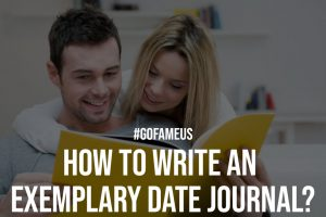 How to Write an Exemplary Date Journal